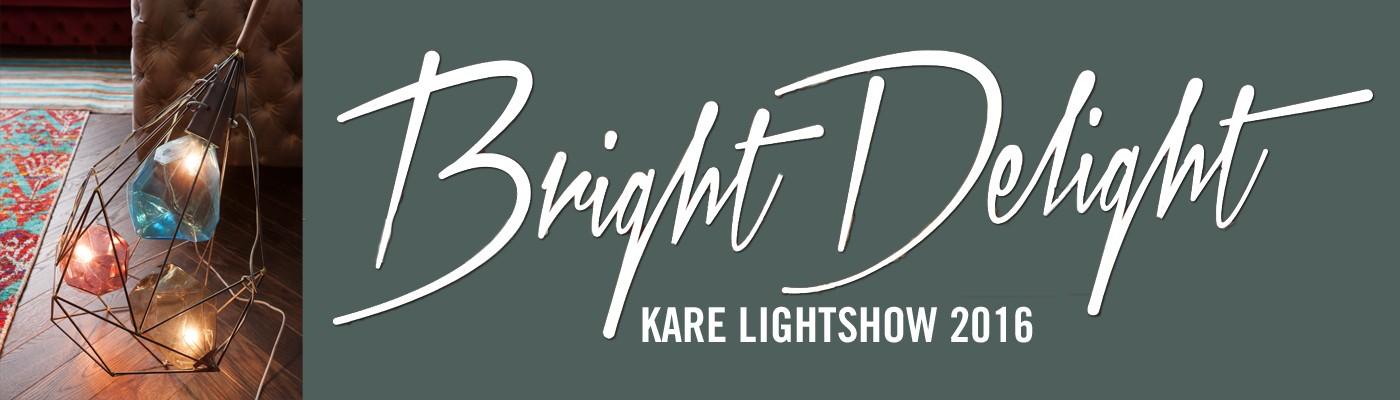 KARE Bright Delight Light assortment